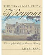 The Transformation of Virginia 1740-1790 - ISAAC, RHYS