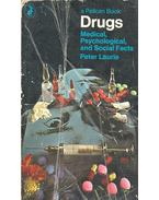 Drugs – Medical, Psychological, and Social Facts - LAURIE, PETER