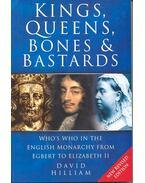 Kings, Queens Bones and Bastards - HILLIAM, DAVID