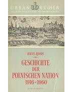Geschichte der Polnischen Nation 1916-1960 - ROOS, HANS