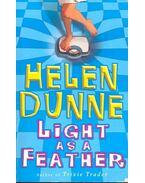 Light as a Feather - DUNNE, HELEN