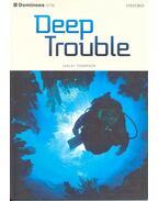 Deep Trouble - THOMPSON, LESLEY