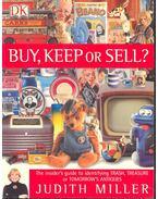 Buy, Keep or Sell? - Judith Miller