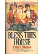 Blass This House - RHODES, EVAN H,