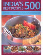 India's Best 500 Recipes - HUSAIN, SHEHZAD – FERNANDEZ, RAFI – BALJEKAR, MRIDULA – KANANI, MANISHA