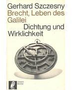 Brecht, Leben des Galilei – Dichtung und Wirklichkeit - Szczesny,Gerhard