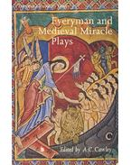 Everyman and Medieval Miracle Plays - CAWLEY, A.C.