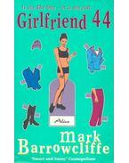 Girlfriend 44 - BARROWCLIFFE, MARK