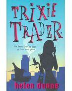 Trixie Trader - DUNNE, HELEN