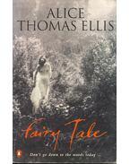 Fairy Tale - Ellis,Thomas Alice