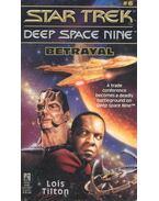 Star Trek – Deep Space Nine: Betrayal - TILTON, LOIS