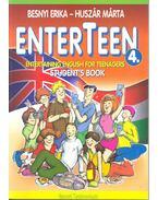 EnterTeen 4, - Student's Book & Workbook - Besnyi Erika