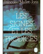 Les signes et les prodiges - Mallet-Joris,Francoise