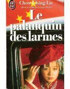 Chow Ching Lie, Le palanquin des larmes - Walter,Georges