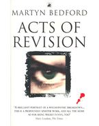 Acts of Revision - BEDFORD, MARTYN