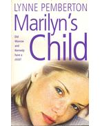 Marylin's Child - PEMBERTON, LYNNE