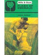 Flash of Emerald - ARBOR, JANE