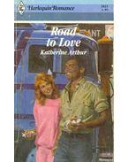 Road to Love - Katherine Arthur