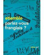 Parlez-vous franglais? - ÉTIEMBLE