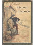 Pecheur d'Islande - Loti, Pierre