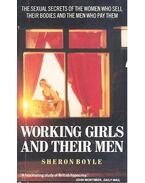 Working Girls and Their Men - BOYLE, SHERON