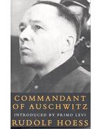 Commandant of Auschwitz - HOESS, RUDOLF