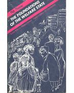 The Foundations of the Welfare State – Social Policy in Modern Britain - THANE, PAT