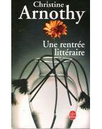 Une rentrée littéraire - Arnothy,Christine