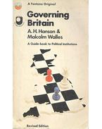 Governing Britain - HANSON, A.H. - WALLES, MALCOLM