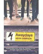Awaydays - SAMPSON, KEVIN