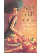 Bad Girls - FLANAGAN, MARY