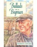 Ballads of a Bogman - CLIFFORD, SIGERSON