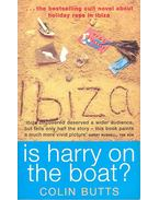Is Harry on the Boat? - BUTTS, COLIN