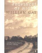 Provinces of Night - GAY, WILLIAM