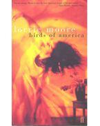 Birds of America - MOORE, LORRIE