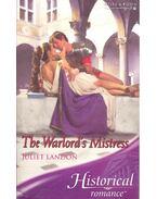 The Warlord's Mistress - LANDON, JULIET