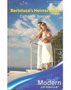 Bertoluzzi's Heiress Bride - Spencer, Catherine