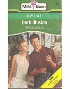 Dark Illusion - Wilson, Patricia