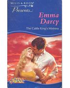 The Cattle King's Mistress - Darcy, Emma