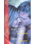 Beauty and the Baby; Social Graces - FERRARELLA, MARIE – BROWNING, DIXIE