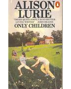 Only Children - Lurie, Alison