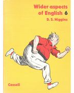 Wider Aspects of English - HIGGINS, D.S.