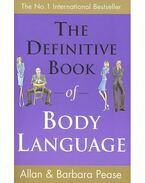 The Definitive Book of Body Language - PEASE, ALLAN – PEASE, BARBARA