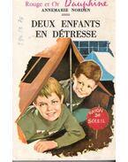 Deux enfants en Détresse - NORDEN, ANNEMARIE