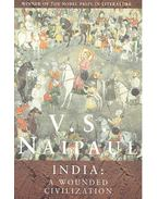 India: A Wounded Civilization - NAIPAUL, V.S.