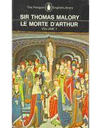 Le Morte D'Arthur I. - Malory, Sir Thomas