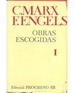 Obras escogidas I. - MARX, CARL – ENGELS, FRIEDRICH