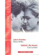 Luke's Promise – Tallchief : The Hunter - WILKS, EILEEN – LONDON, CAIT
