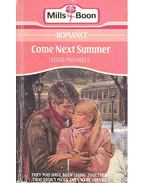 Come Next Summer - Michaels, Leigh