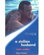A Sicilian Husband - Walker, Kate
